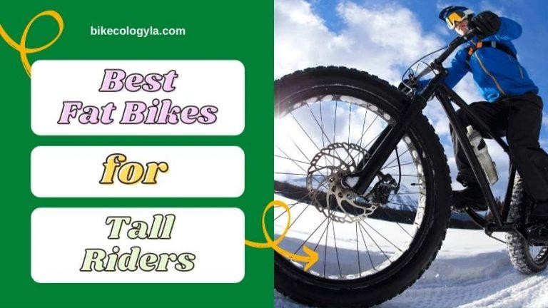 Best Fat Bike For Tall Rider